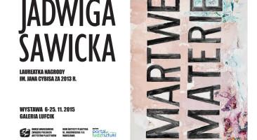JADWIGA SAWICKA – Laureatka Nagrody im. Cybisa za 2013r.