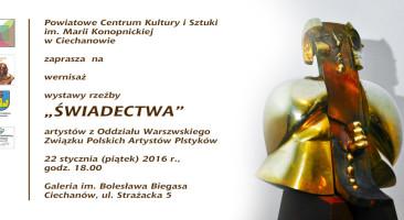 ŚWIADECTWA   wystawa rzeźby artystów OW ZPAP