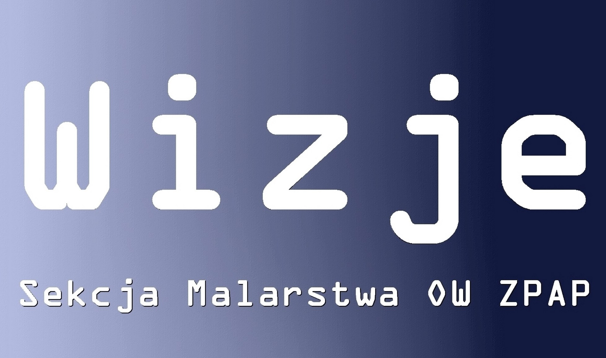 Plakat WIZJE_