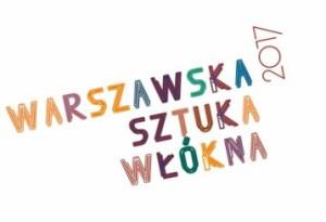 Warszawska Sztuka Włókna 2017 we Wrocławiu