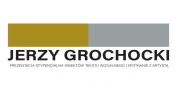 """Jerzego Grochockiego """"Tekst wizualny"""" w Galerii Lufcik"""