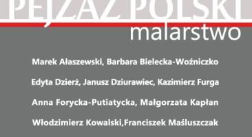 Wystawa PEJZAŻ POLSKI w Domu Kultury Stokłosy