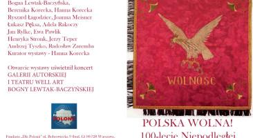 Polska Wolna! 100-lecie Niepodległej
