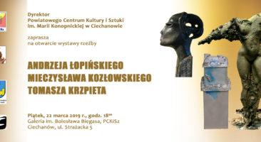 Wystawa rzeźby Andrzeja Łopińskiego, Mieczysława Kozłowskiego, Tomasza Krzpieta