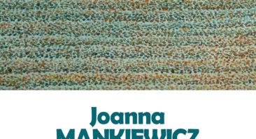 """Joanna Mankiewicz """"Struktura pyłu"""""""