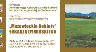 """""""Mazowieckie Debiuty"""" Łukasza Dymińskiego"""