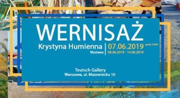 Wystawa Krystyny Humiennej w Teutsch Gallery