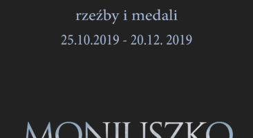 Grupa Twórcza SYMFONIA  – wystawa malarstwa, rzeźby i medalierstwa  inspirowanego muzyką  Stanisława  MONIUSZKi Filharmonia Świętokrzyska w Kielcach