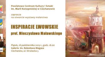 """""""Inspiracje Lwowskie"""" prof. Mieczysława Maławskiego"""