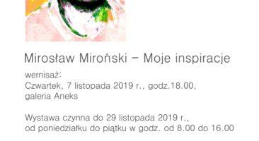"""Mirosław Miroński """"Moje inspiracje"""""""