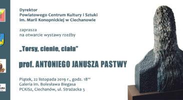 """""""Torsy, cienie, ciała"""", prof. Antonii Janusz Pastwa"""
