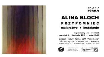 Wystawa Aliny Bloch w Galerii Forma