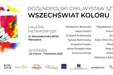 WSZECHŚWIAT KOLORU w Galerii METAMORFOZY w Warszawie