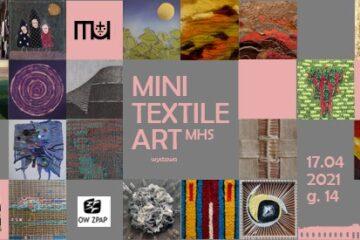 MiniTextileArt / MHS, wernisaż