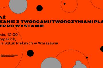 Międzynarodowe Biennale Plakatu w Warszawie – FINISAŻ 5.09.2021 godz. 12:00
