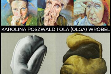 Po-za. Maska i Ciało. Karolina Poszwald i Ola (Olga) Wróbel.